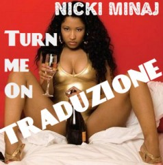 turn me on nicki minaj