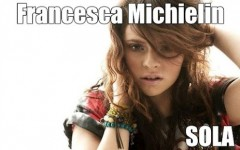 sola francesca michielin testo video