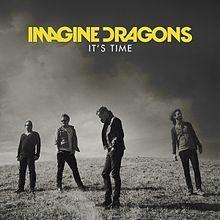 It's time Imagine Dragons traduzione testo video ufficiale