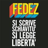 Si scrive schiavitù si legge libertà Fedez testo video ufficiale