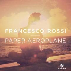 Paper Aeroplane (Francesco Rossi) traduzione testo video ufficiale