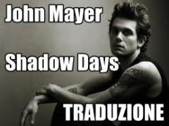 shadows days - traduzione