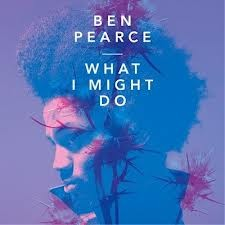 What I might do Ben Pearce traduzione testo video