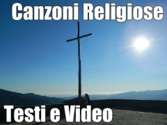 canzoni religiose testi video
