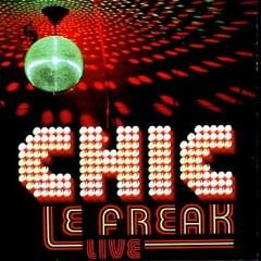 Le Freak (CHIC) testo funky 1978