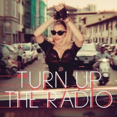 turn up the radio madonna