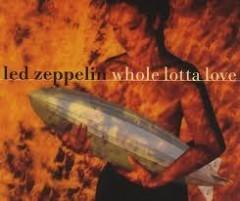 whole lotta love led zeppelin traduzione testo video