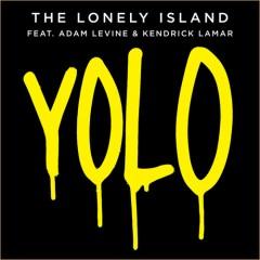 The Lonely Island YOLO (ft. Adam Levine & Kendrick Lamar) traduzione testo video